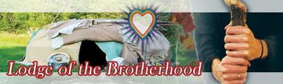 Lodge of the brotherhood