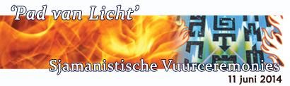 Pad van Licht - Sjamanistische Vuurceremonie