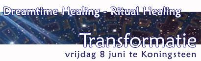 Dreamtime Healing - Ritual Healing