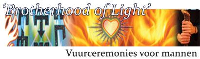 Brotherhood of Light - Vuurceremonies voor mannen