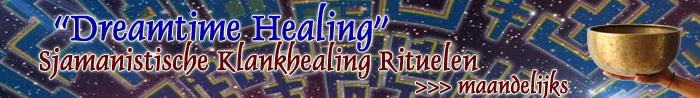 Dreamtime Healing: Sjamanistische Klankhealing rituelen door Roel Crabbe